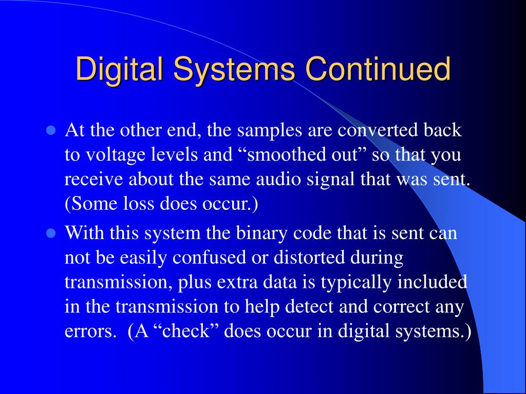 Digital Systems Continued