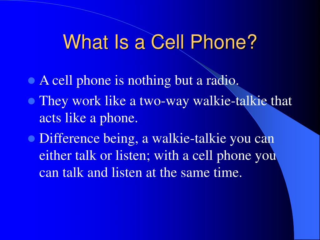 What Is a Cell Phone?