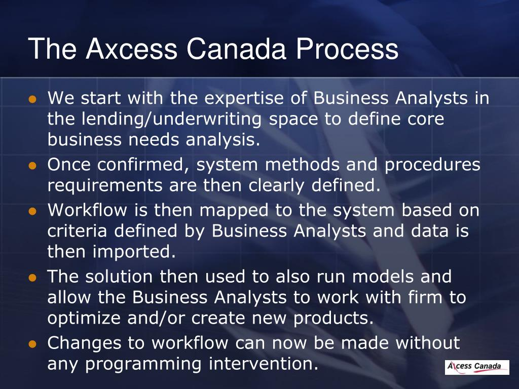 The Axcess Canada Process