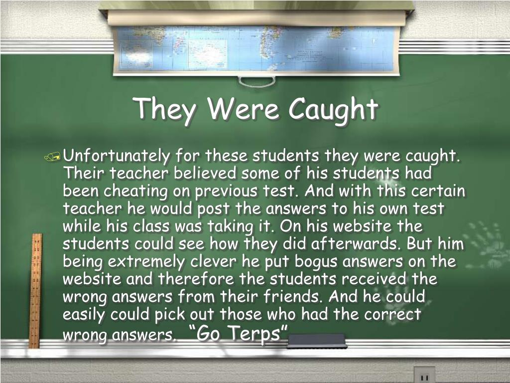 They Were Caught