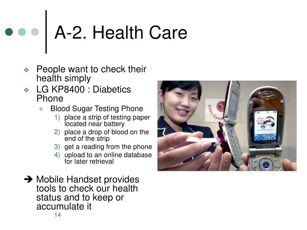 A-2. Health Care