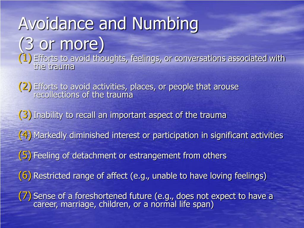 Avoidance and Numbing