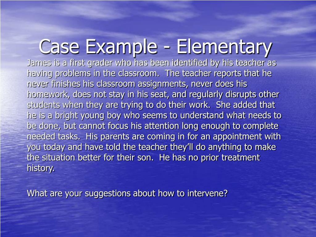 Case Example - Elementary