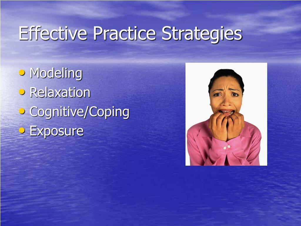 Effective Practice Strategies