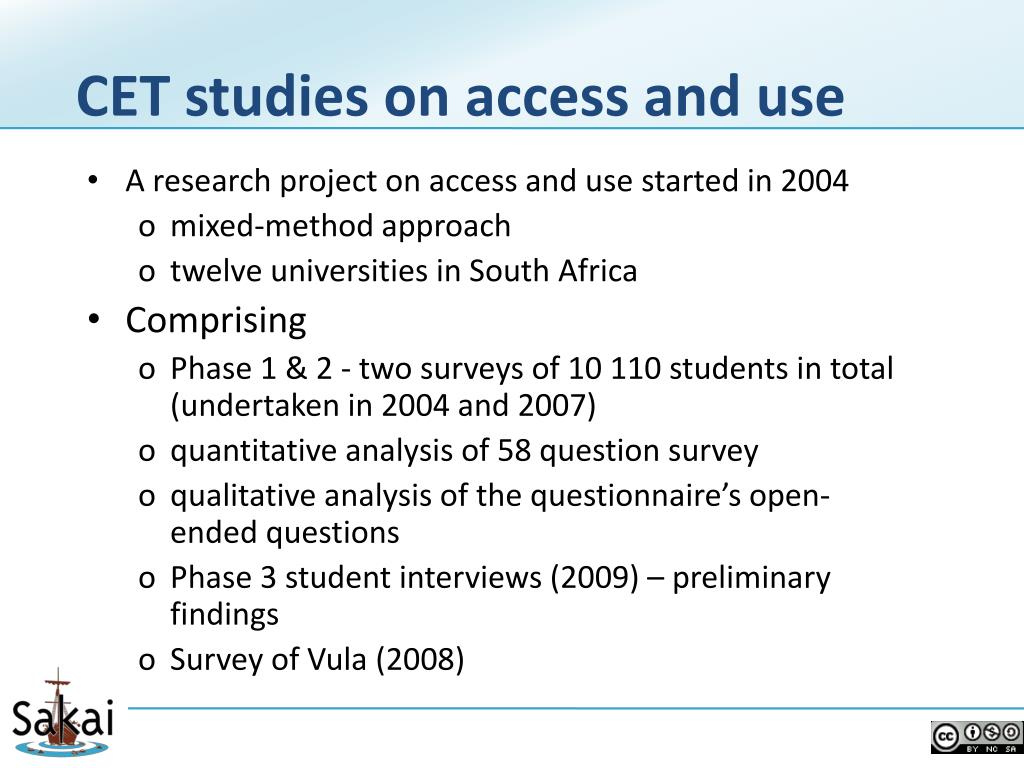 CET studies on access and use