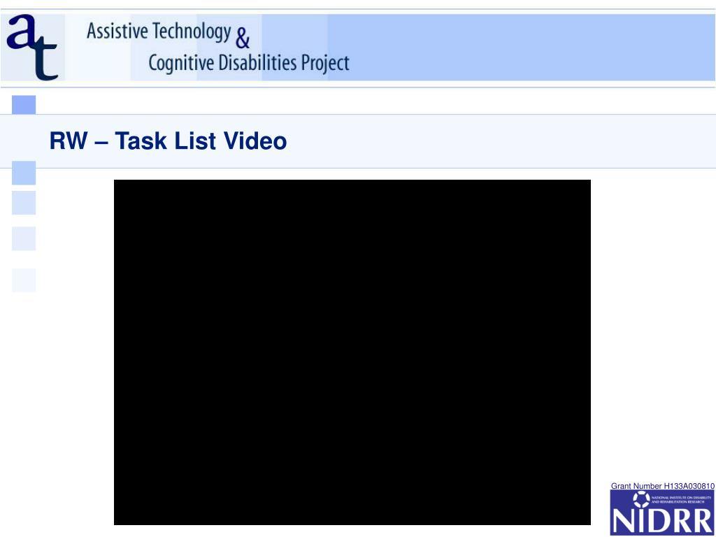 RW – Task List Video