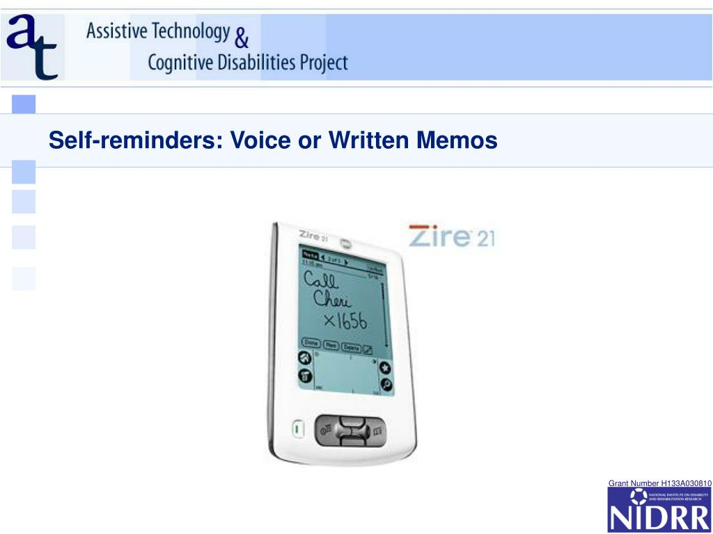 Self-reminders: Voice or Written Memos