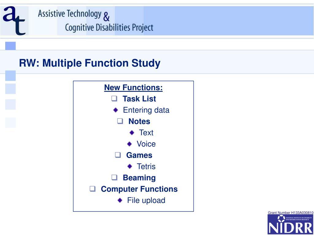 RW: Multiple Function Study
