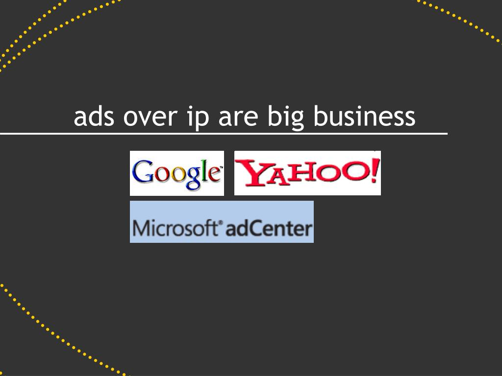 ads over ip are big business