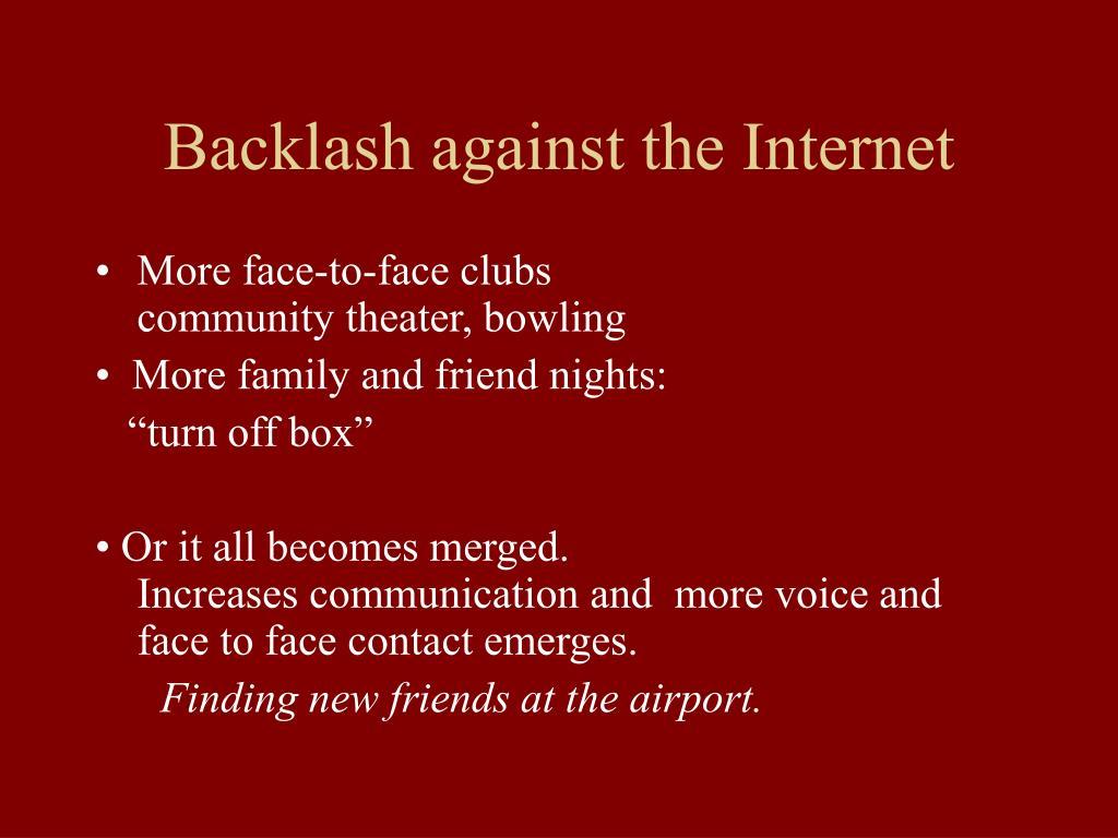 Backlash against the Internet