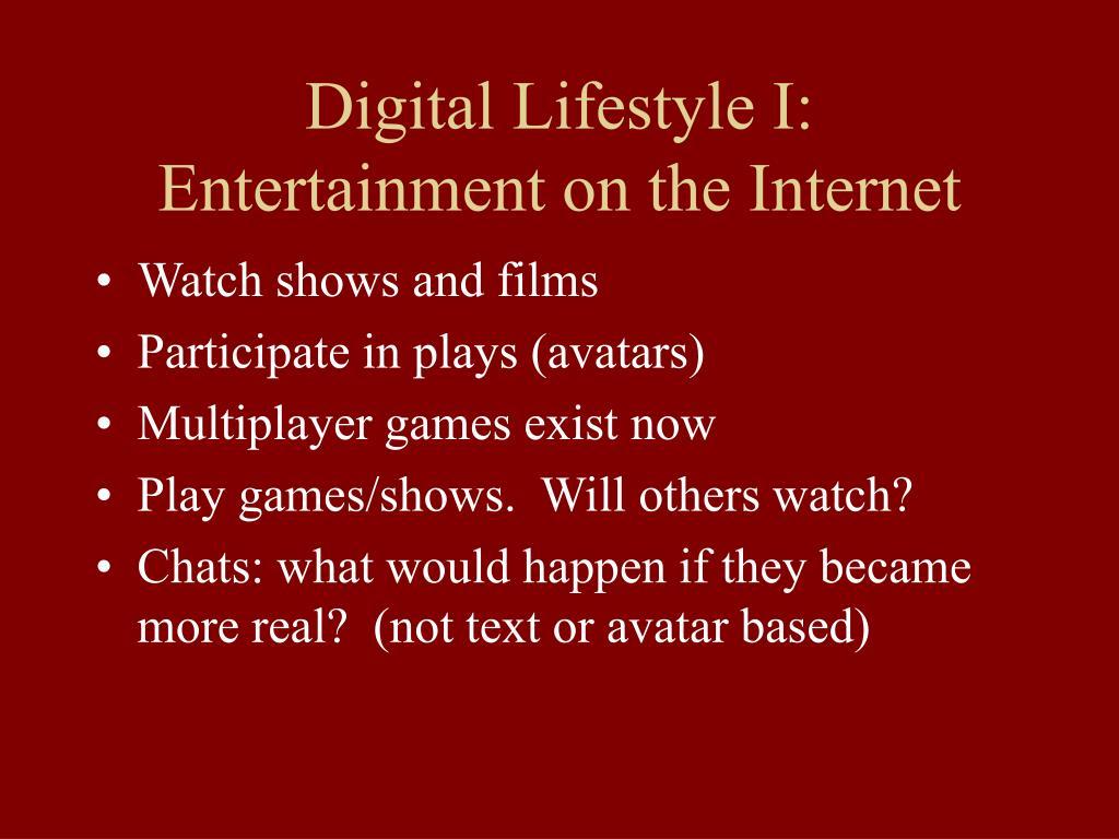 Digital Lifestyle I: