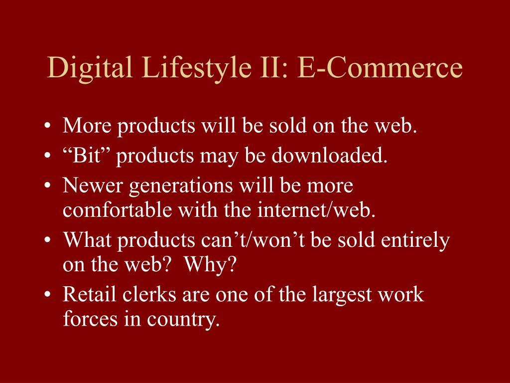 Digital Lifestyle II: E-Commerce