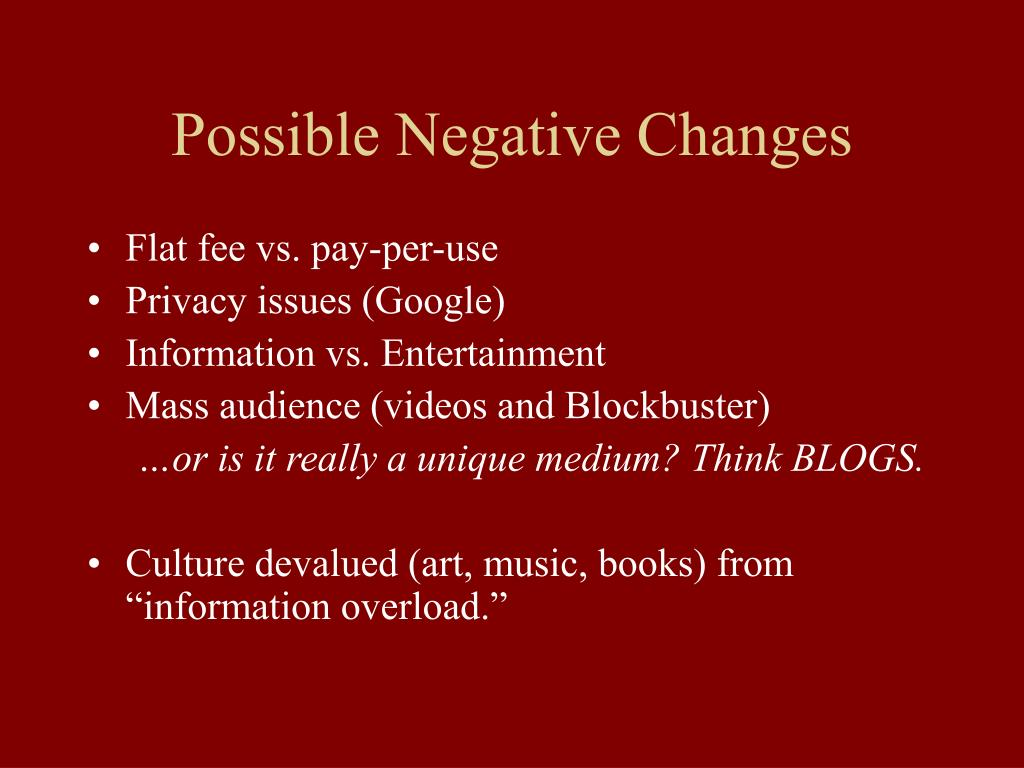 Possible Negative Changes