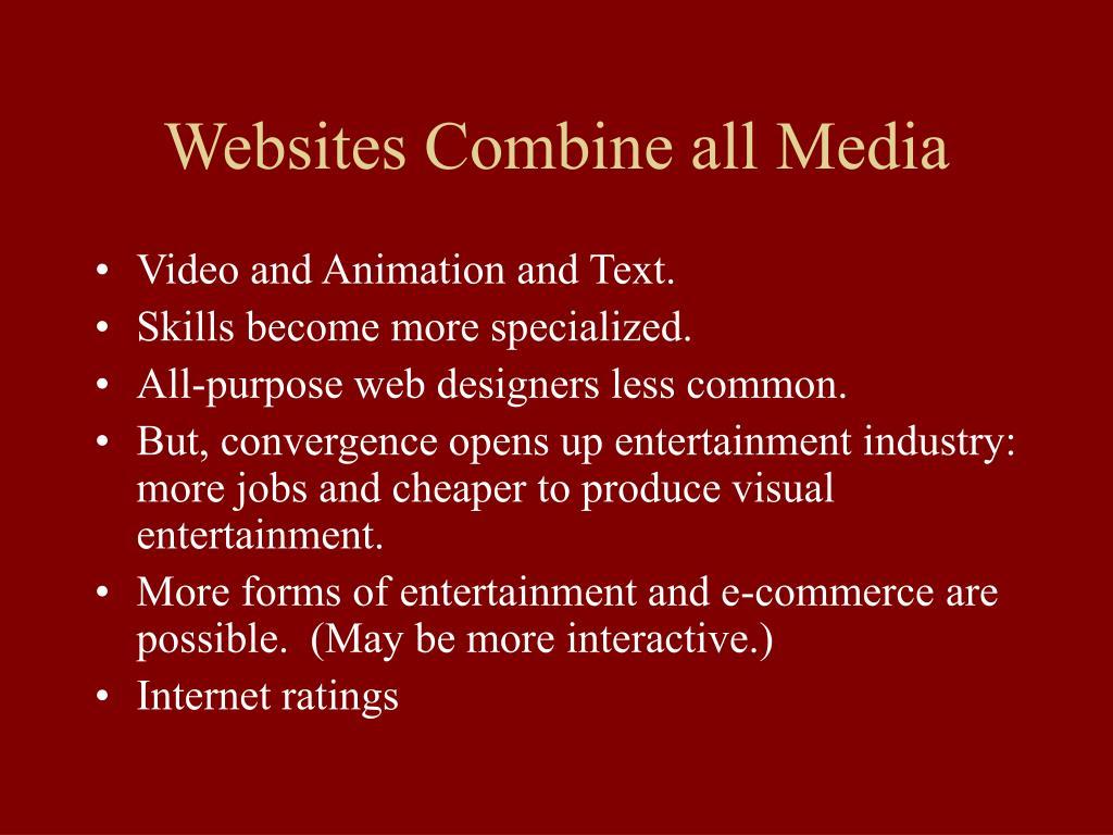 Websites Combine all Media