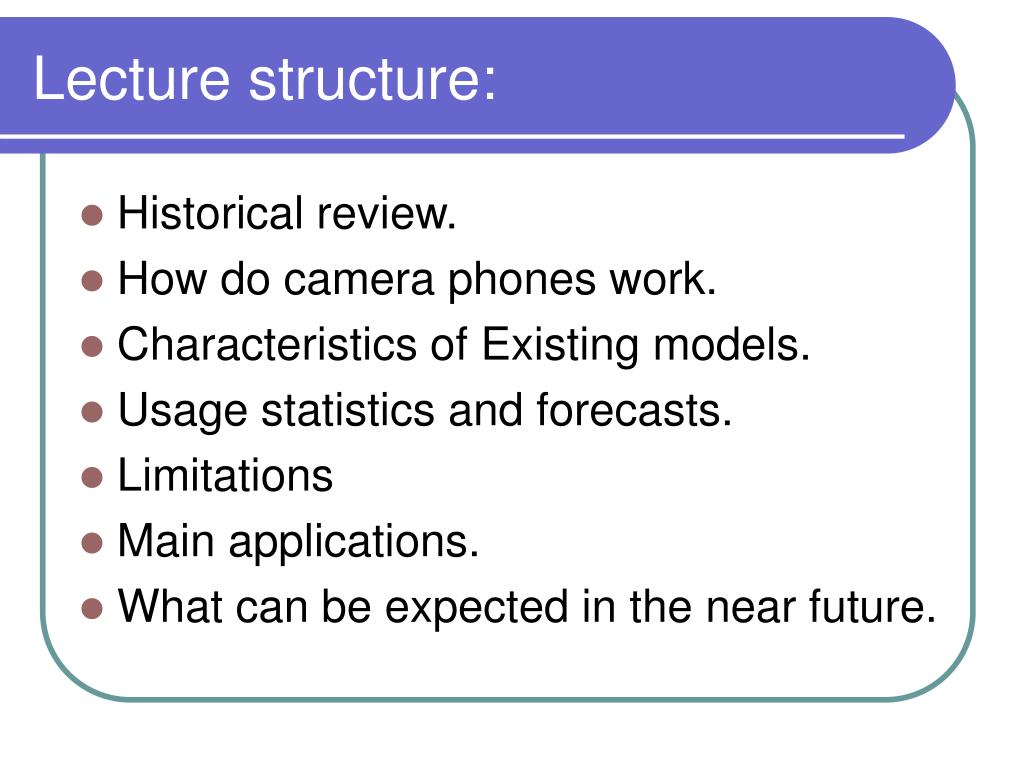 Lecture structure: