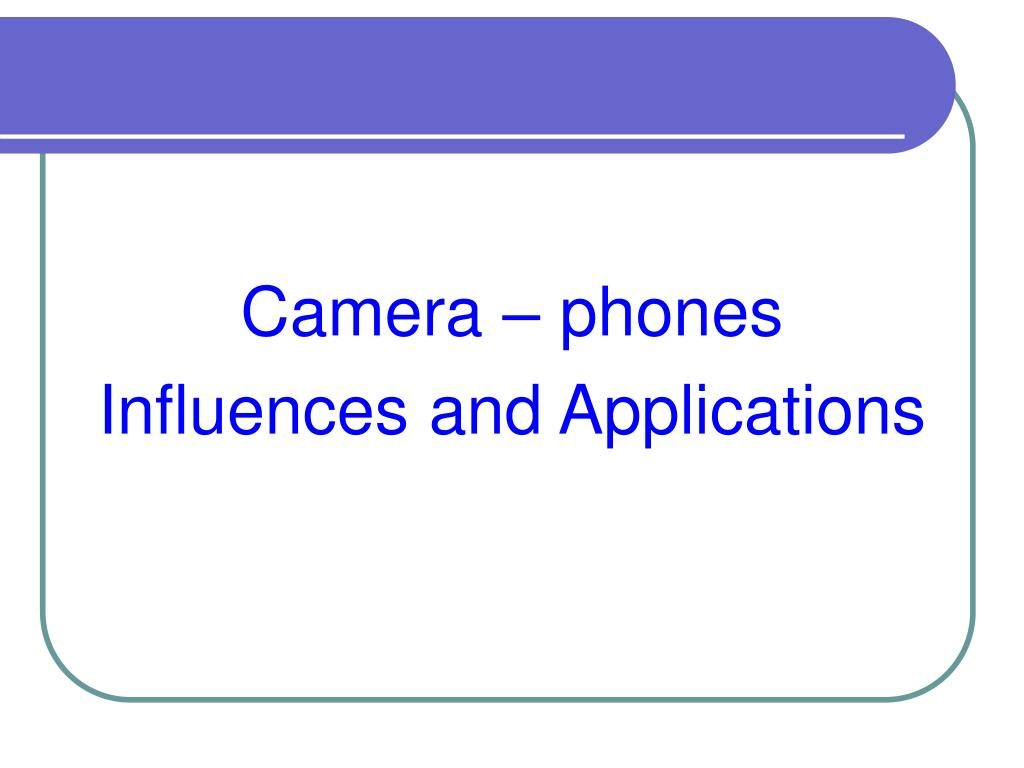 Camera – phones