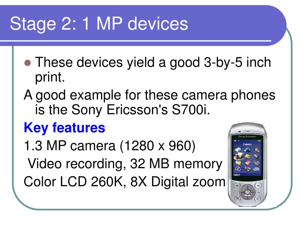 Stage 2: 1 MP devices