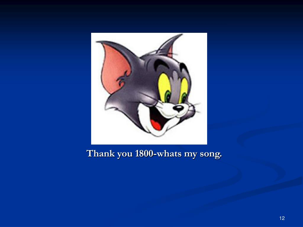 Thank you 1800-whats my song.