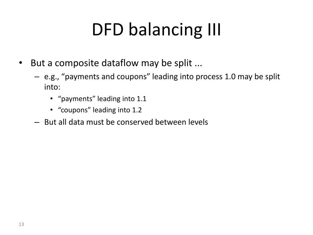 DFD balancing III
