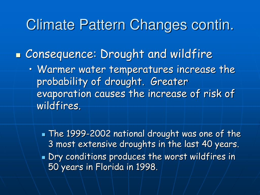 Climate Pattern Changes contin.