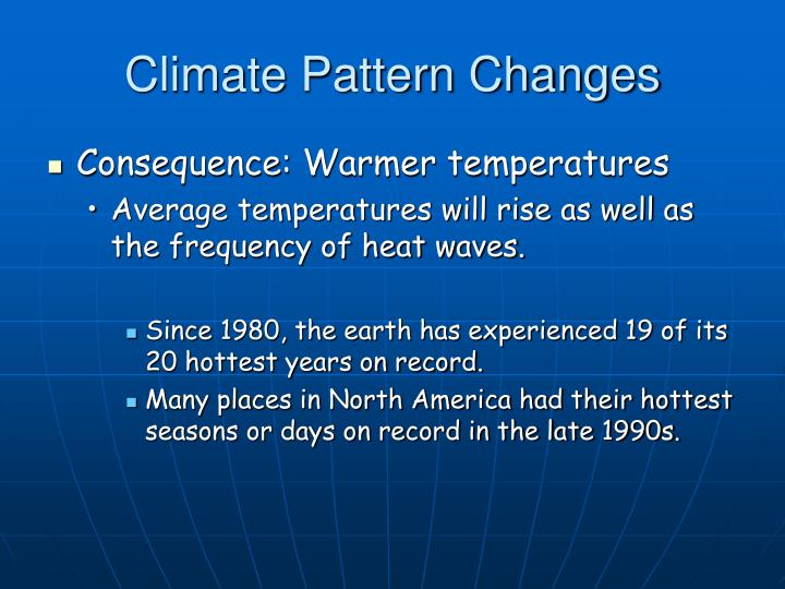 Climate pattern changes