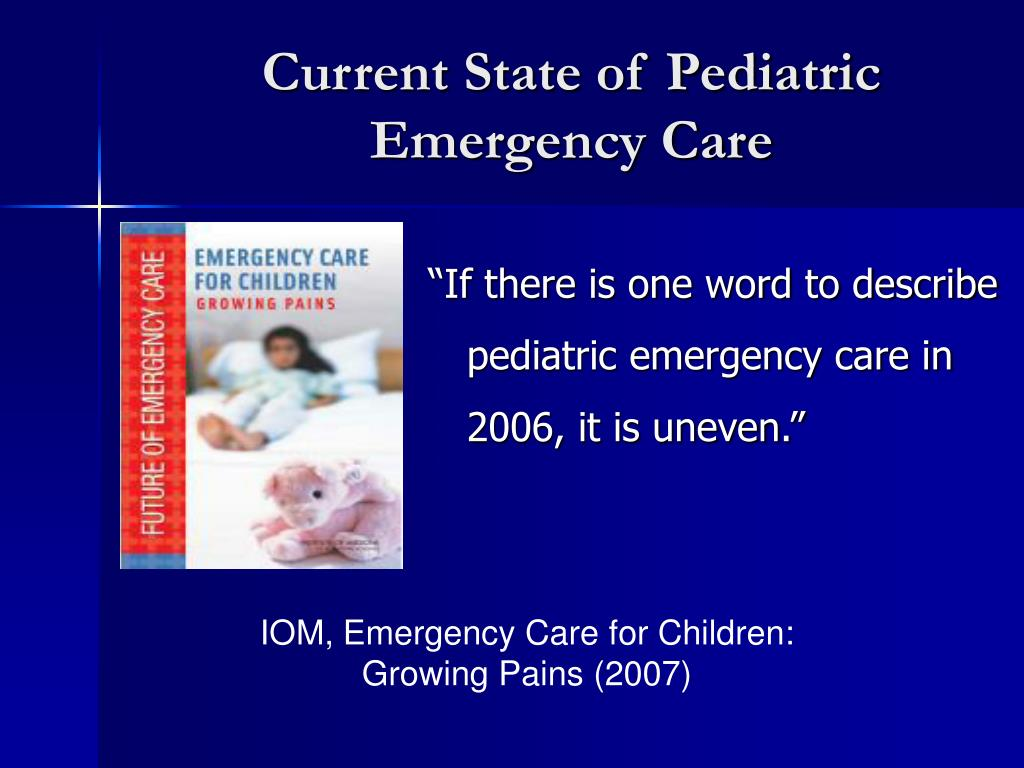 Current State of Pediatric Emergency Care