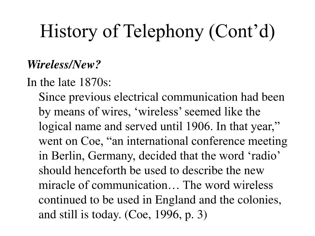 History of Telephony (Cont'd)