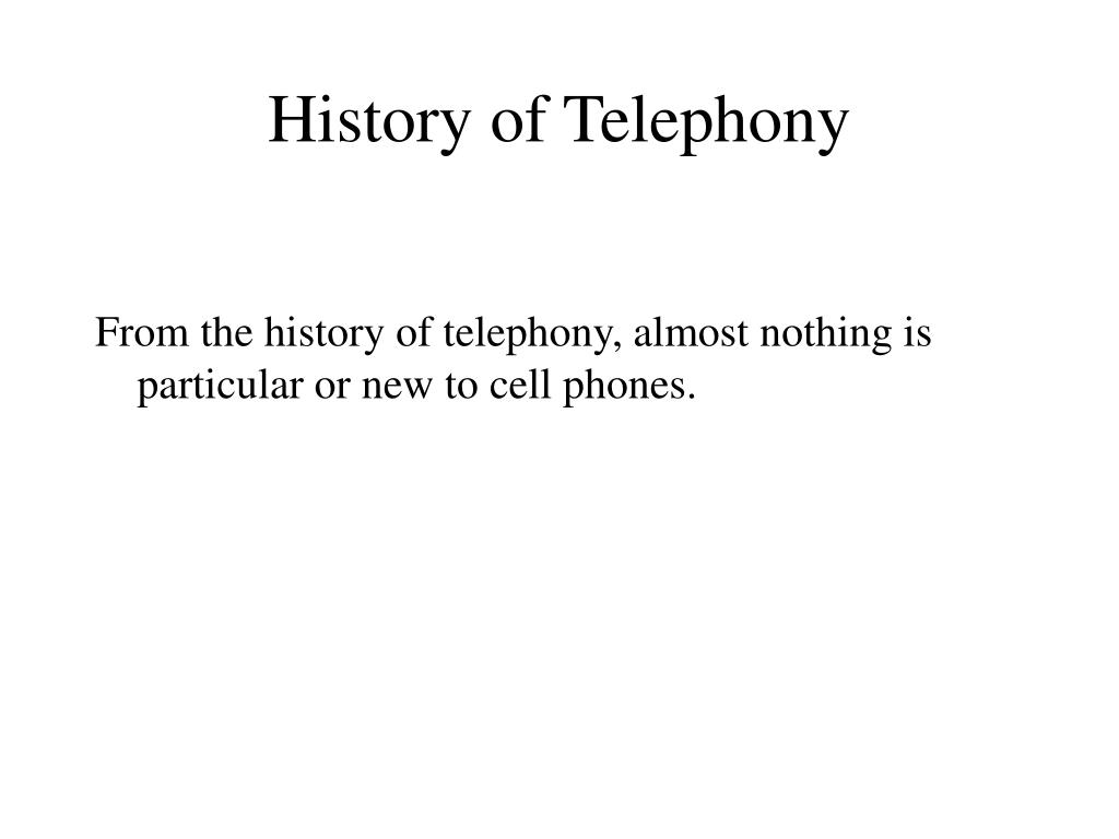 History of Telephony