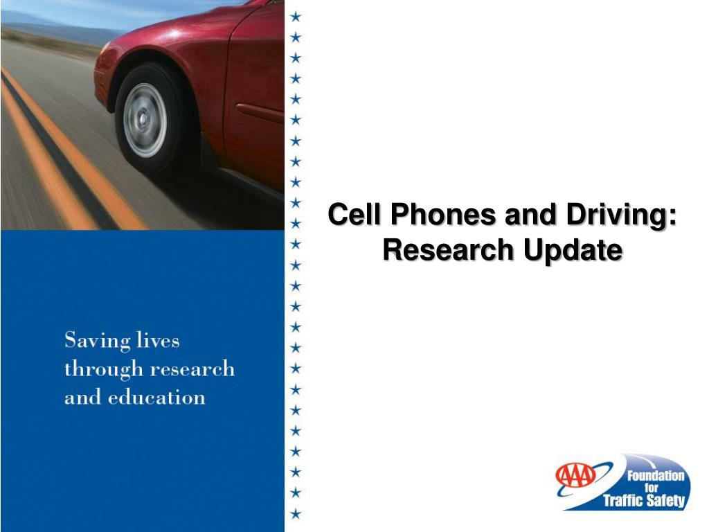 Cell Phones and Driving: