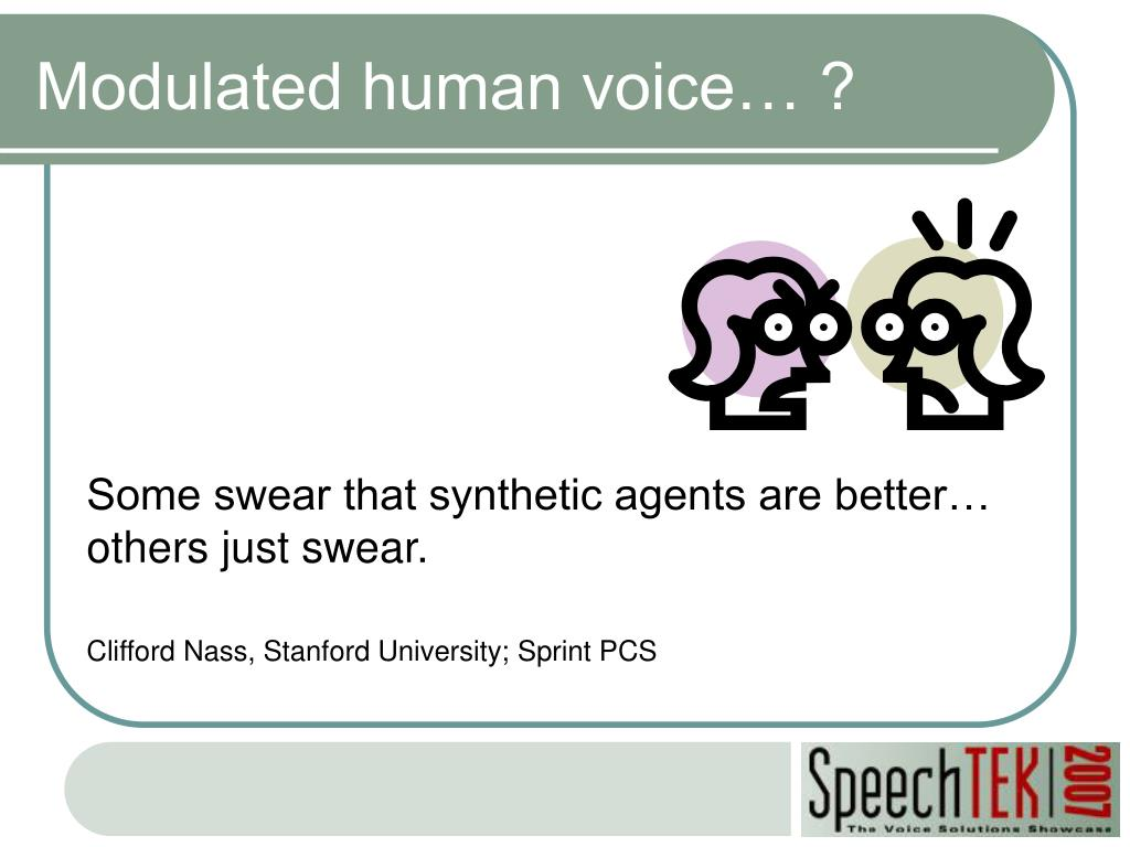 Modulated human voice… ?