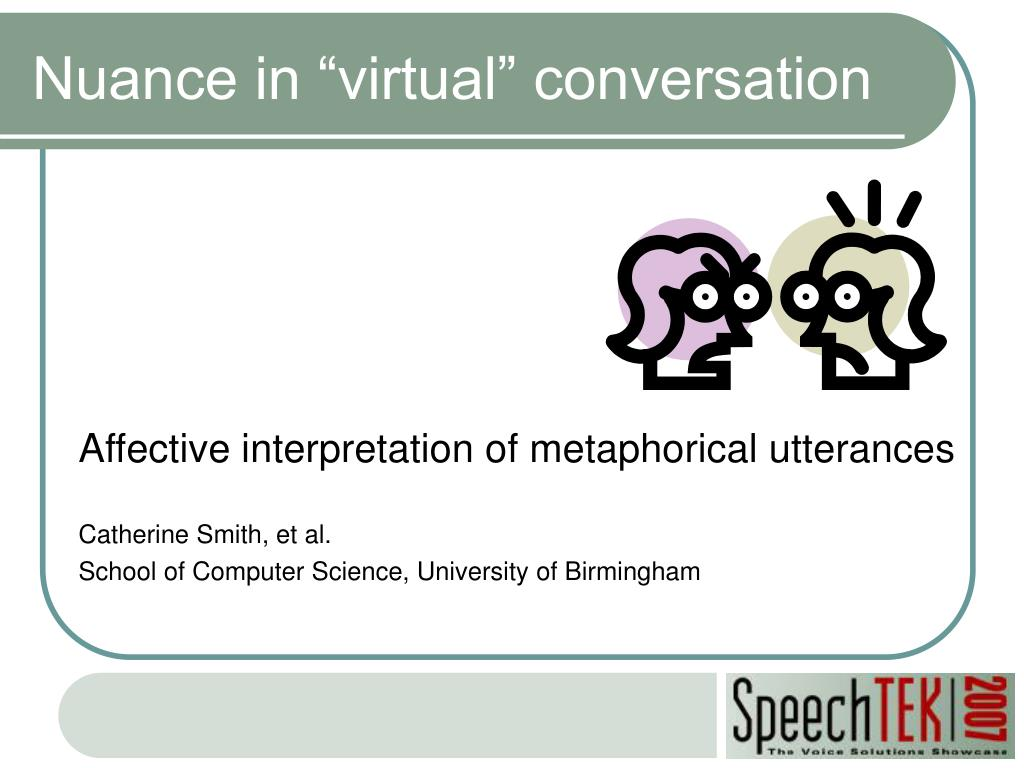 "Nuance in ""virtual"" conversation"