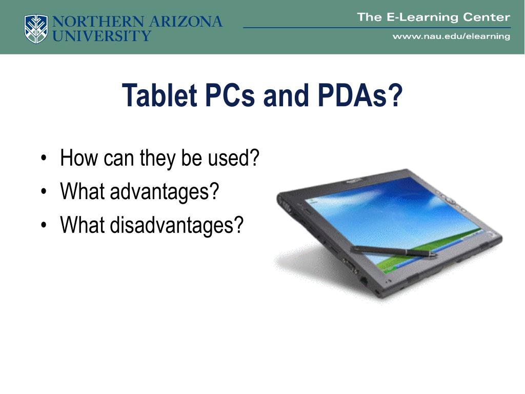 Tablet PCs and PDAs?