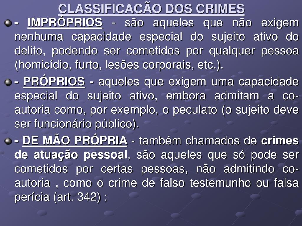 CLASSIFICAÇÃO DOS CRIMES