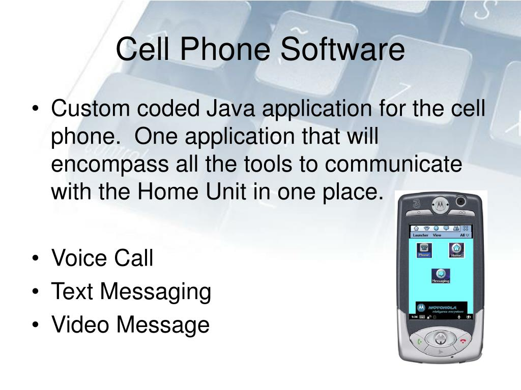 Cell Phone Software