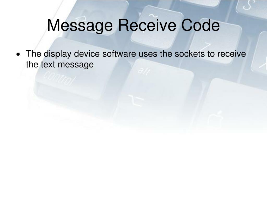 Message Receive Code