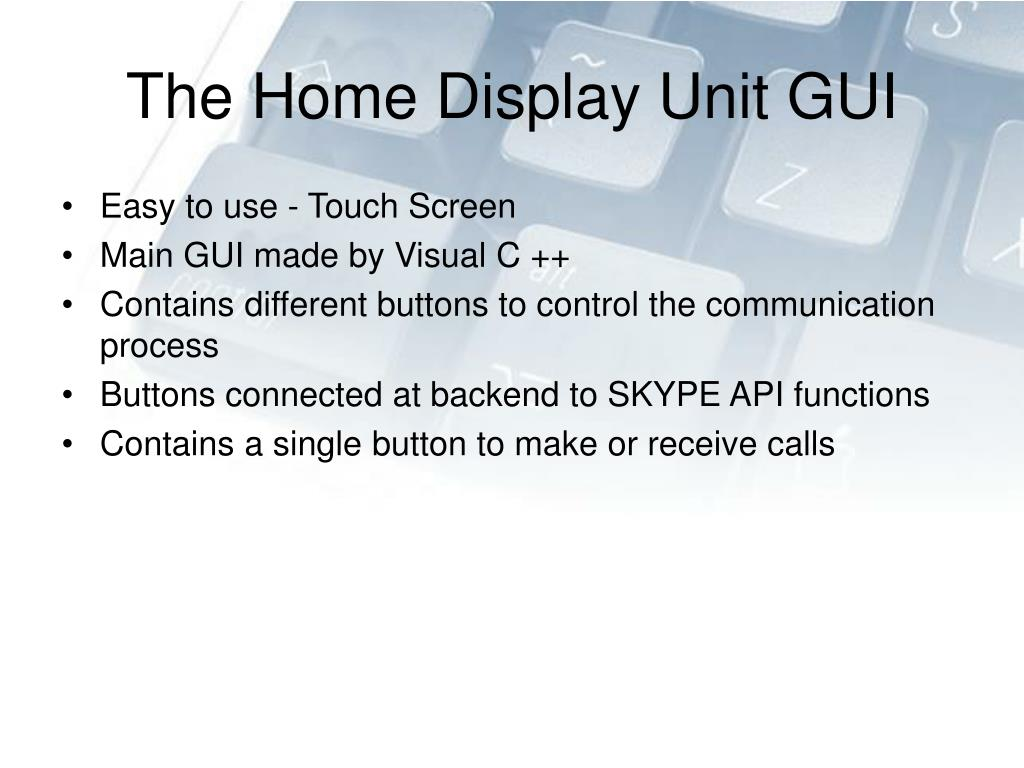 The Home Display Unit GUI