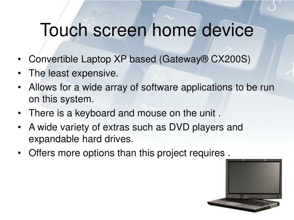 Touch screen home device