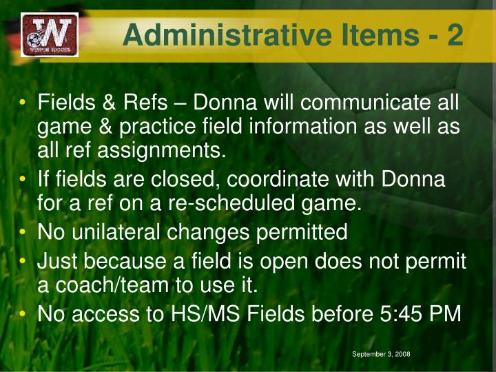 Administrative Items - 2