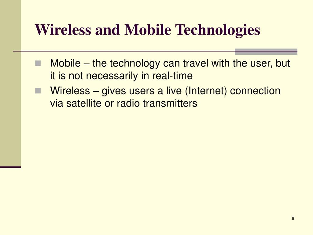 Wireless and Mobile Technologies