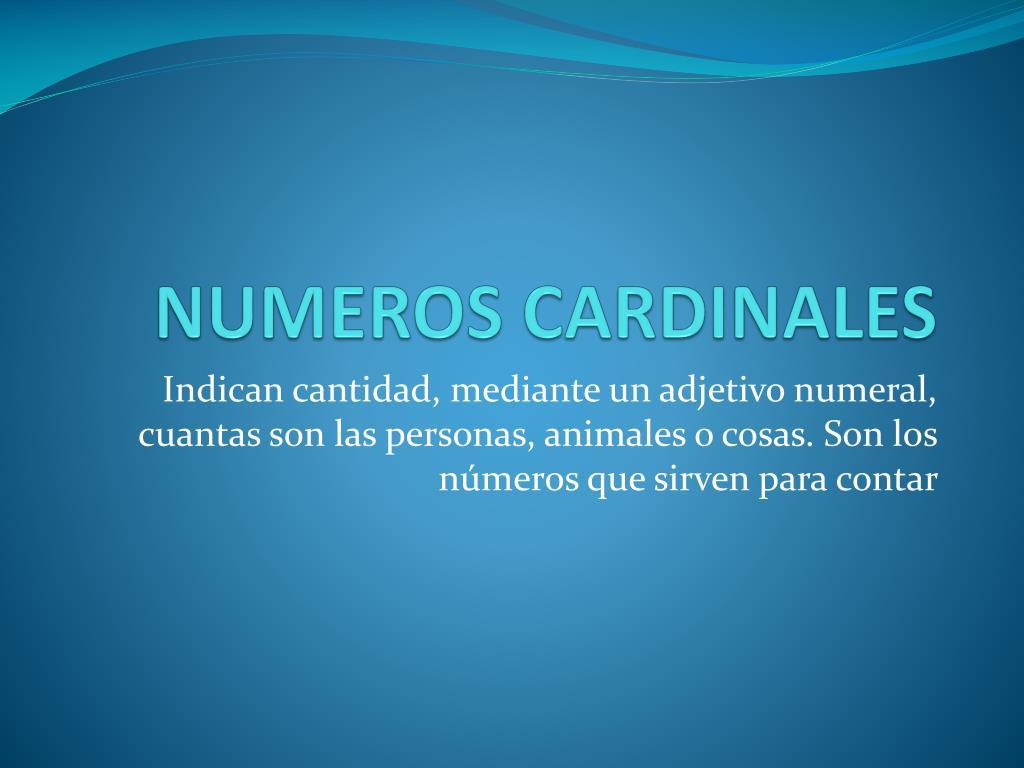 NUMEROS CARDINALES
