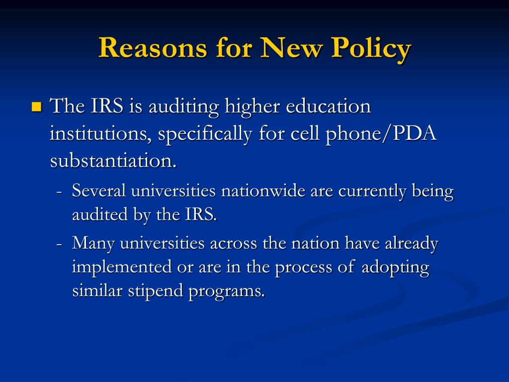 Reasons for New Policy
