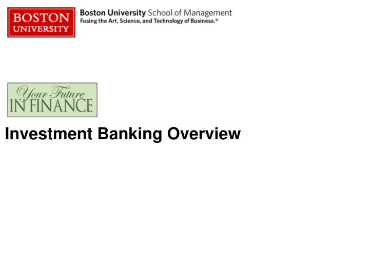Investment banking overview l.jpg