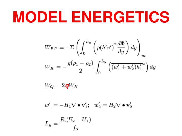 MODEL ENERGETICS