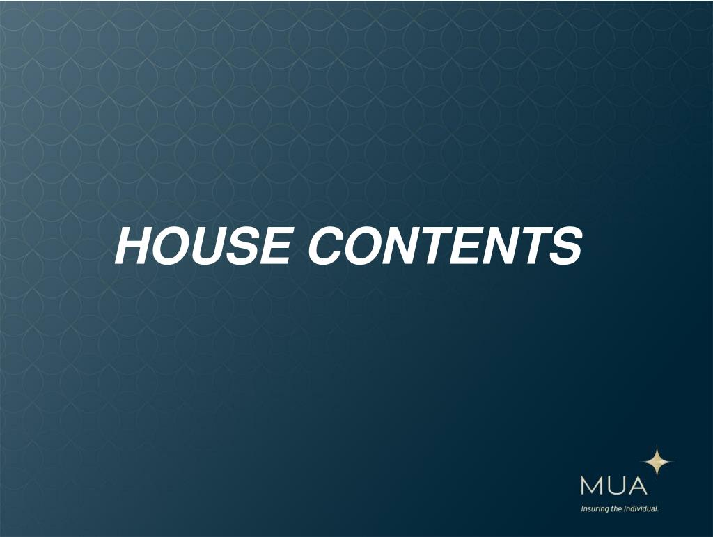 HOUSE CONTENTS