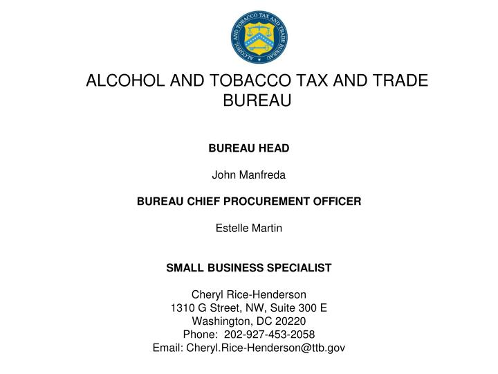 Alcohol and tobacco tax and trade bureau l.jpg