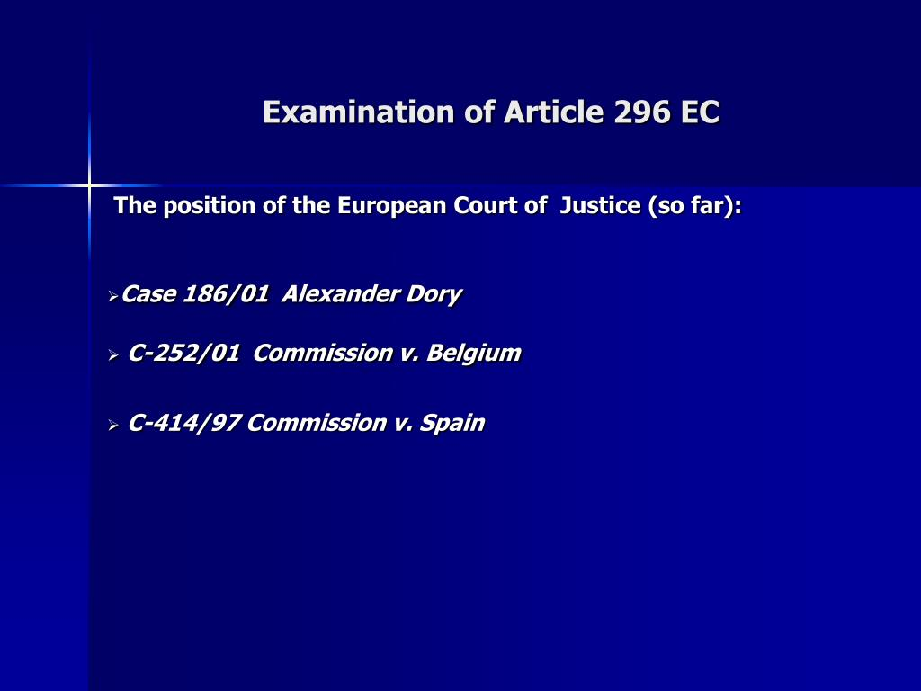 Examination of Article 296 EC