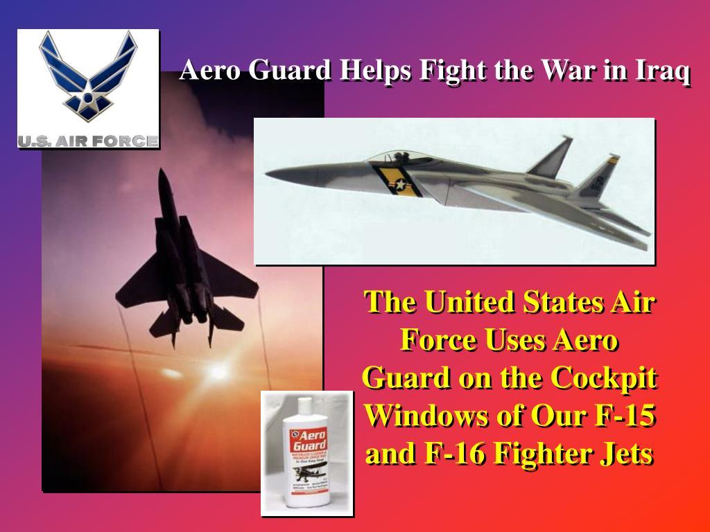 Aero Guard Helps Fight the War in Iraq