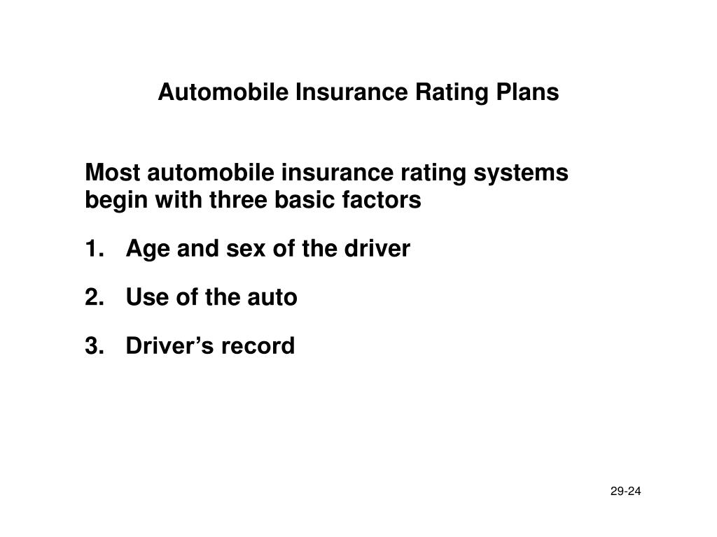 Automobile Insurance Rating Plans