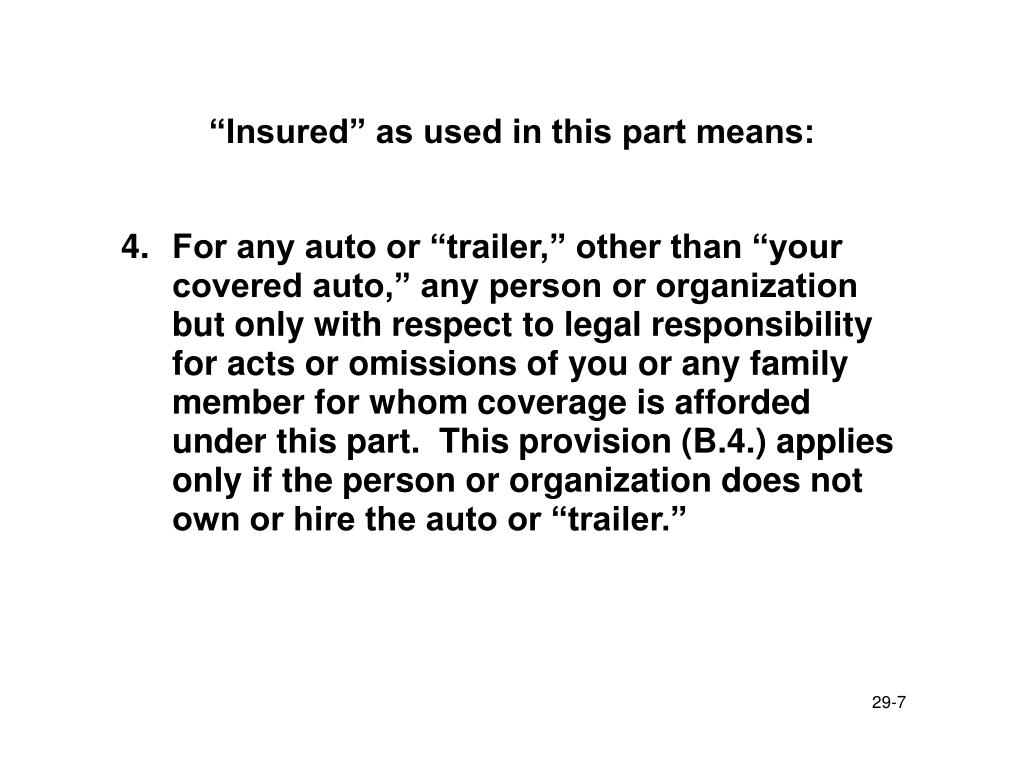 """Insured"" as used in this part means:"