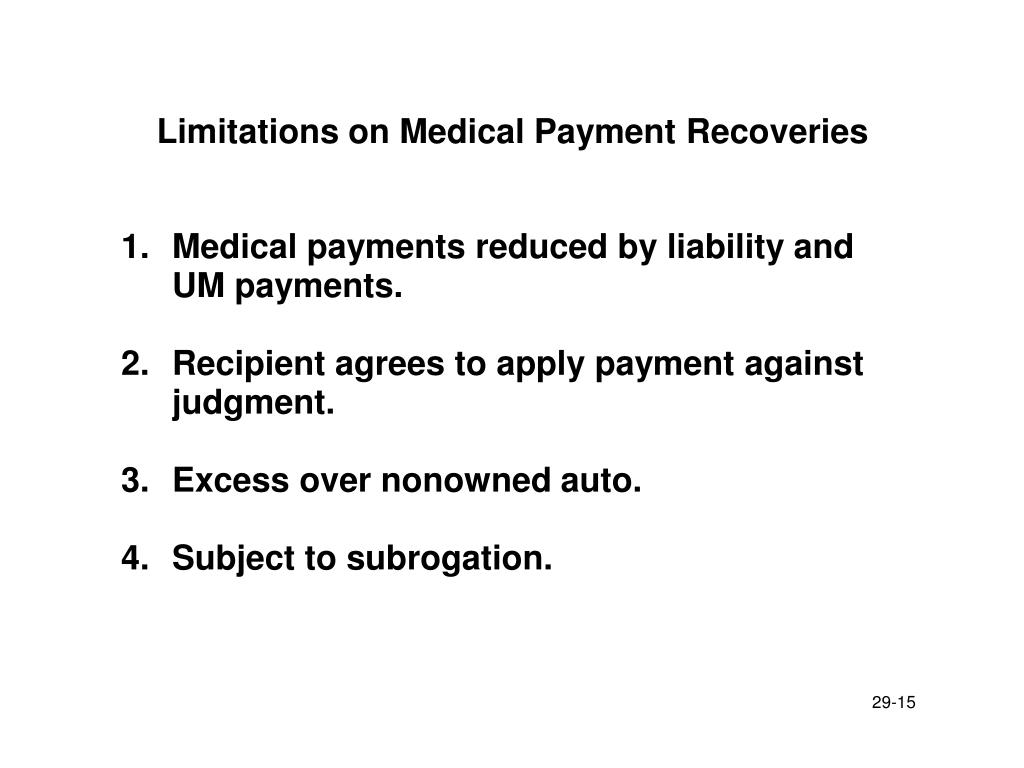 Limitations on Medical Payment Recoveries